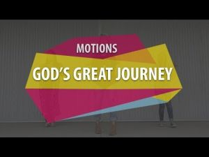 Motions - God's Great Journey