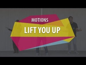 Motions - Lift You Up