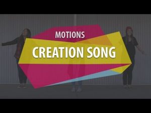 Motions - Creation Song