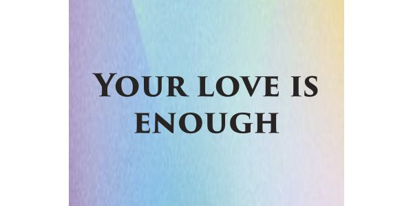 Your Love Is Enough MP3