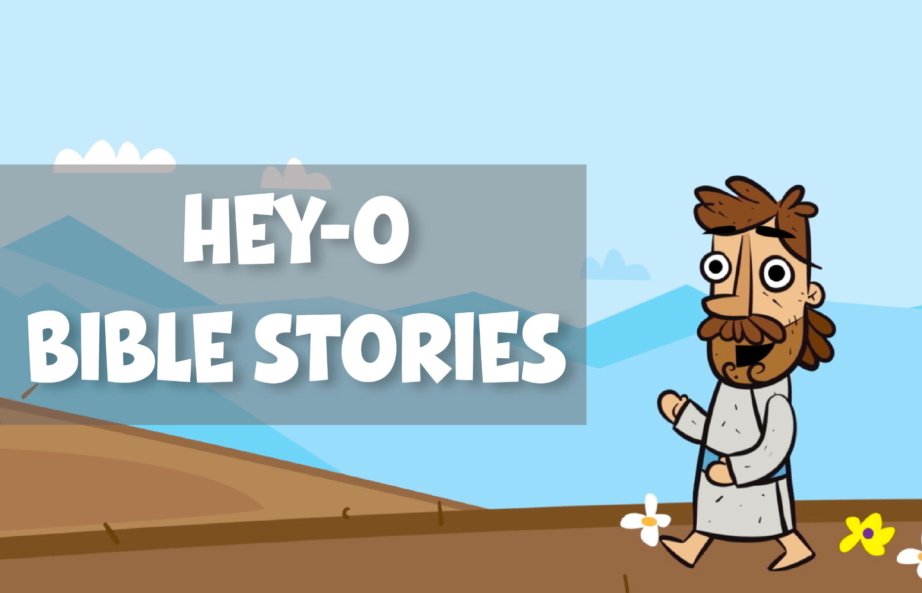 Hey-O Bible Stories
